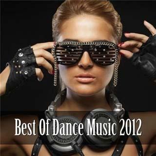 Best Of Dance Music (2012) - скачать бесплатно