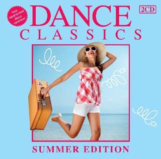 VA - Dance Classics Summer Edition (2CD) - 2011 скачать бесплатно
