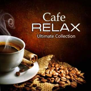 Cafe Relax - Ultimate Collection (2012) - скачать