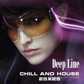 Deep Line - Chill And House 25x25 (2012) - скачать