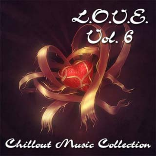 LOVE Vol 6 (Chillout Music Collection) 2012 - скачать бесплатно