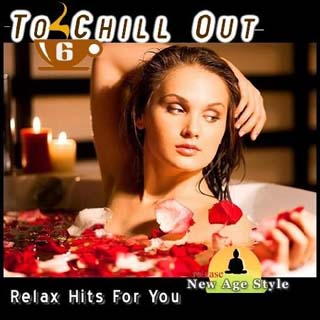New Age Style - To Chill Out 6 (2012) - скачать