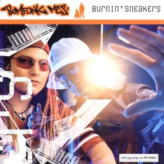 Bomfunk MC's - Burnin' Sneakers - скачать
