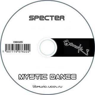 DJ Specter - Mystic Dance - скачать