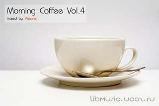Yreane - Morning Coffee Vol 4 скачать
