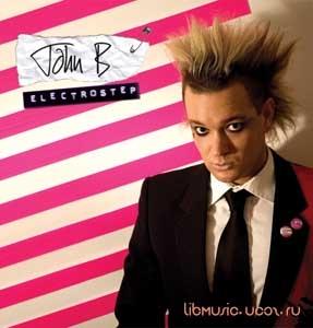 John B - Electrostep LP 2006 скачать