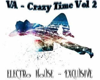 VA - Crazy Time Vol 2 4-11-2008 - скачать