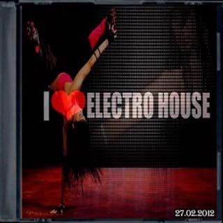 VA - I Love Electro House - скачать бесплатно