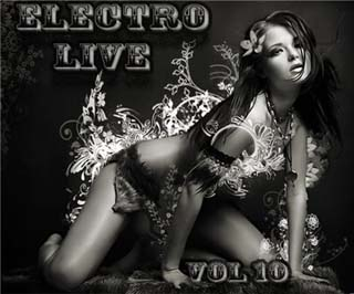 Electro Live Vol 10 07-03-2009 - скачать
