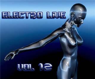 Electro Live Vol 12 11-04-2009 - скачать бесплатно