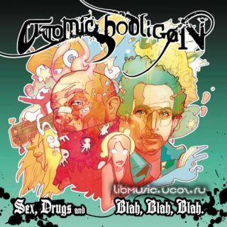 Atomic Hooligan - Blah Promo Mix скачать