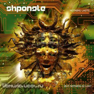 Shpongle - Nothing Lasts But Nothing Is Lost - скачать