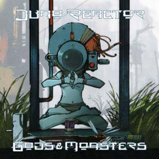 Juno Reactor - Gods & Monsters ( 2008 ) - скачать