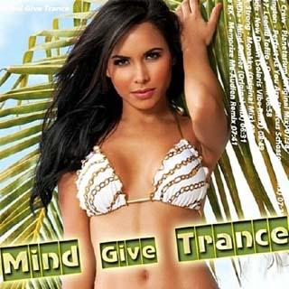 Mind Give Trance (2012) - скачать бесплатно