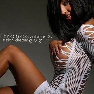 Trance Eve Volume 27 (2012) - скачать бесплатно